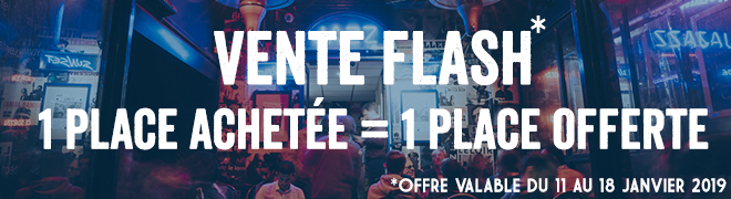 Vente flash : 1 place achetée = 1 place offerte